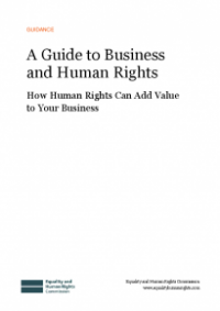 This is the cover for A guide to business and human rights: how human rights can add value to your business