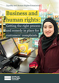 Business and human rights: Getting the process and remedy in place for customers' complaints