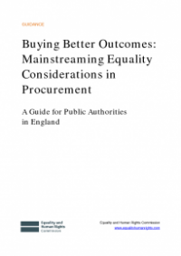This is the cover for Buying better outcomes: mainstreaming equality considerations in procurement: a guide for public authorities in England