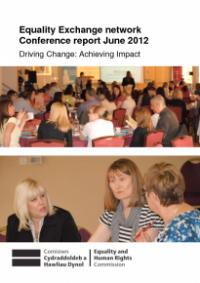 This is the cover of Equality exchange conference report 2012 Driving change: achieving impact