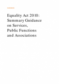 This is the cover of Equality Act 2010: summary guidance on services, mpublic functions and associations publication