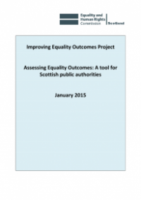 This is the cover Assessing equality outcomes: a tool for Scottish public authorities publication
