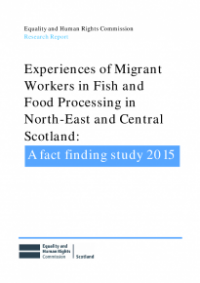 This is the cover of Experiences of migrant workers in fish and food processing in north-east and Central Scotland publication