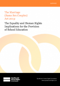 This is the cover for The equality and human rights implications for the provision of school education - The Marriage (Same Sex Couples) Act 2013