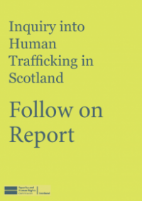 This is the cover of Inquiry into human trafficking in Scotland follow-up report