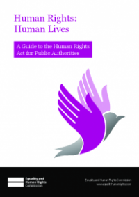 This is the cover of Human rights: human lives. A guide on the Human Rights Act for public authorities
