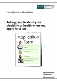 This is the cover of Telling people about your disability or health when you apply for a job (Easy Read)