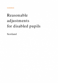 This is the cover for Reasonable adjustments for disabled pupils Scotland