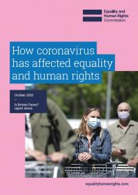 Report cover. How coronavirus has affected equality and human rights