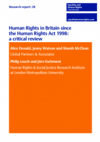 This is the cover for Research report 28: Human rights in Britain since the Human Rights Act 2008 - a critical review