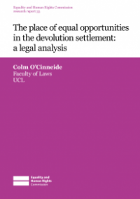 This is the cover for Research report 33: The place of equal opportunities in the devolution settlemtn - a legal analysis