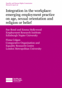 This is the cover of Research report 36: Integration in the workplace  - emerging employment practice on age, sexual orientation, and religion or belief