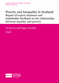 This is the cover for Research report 45: Poverty and Inequality in Scotland (seminar report and stakeholder feedback)