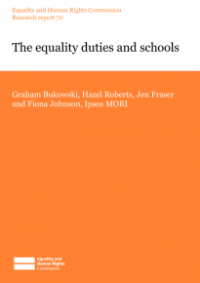 This is the cover of Research report 70: The equality duties and schools publication