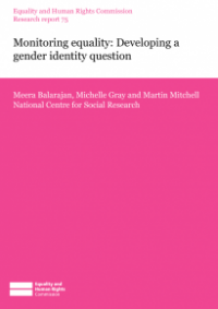 This is the cover of Research report 75: Monitoring equality: developing a gender identity question