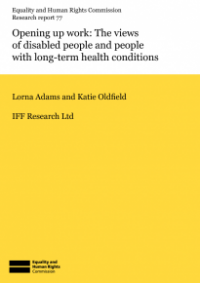 This is the cover for Reserach report 77: Opening up work - the views of disabled people with long-term health conditions.