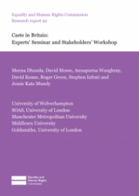 This is the cover of Research report 92: Caste in Britiain - experts' seminar and stakeholders' workshop
