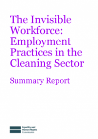 This is the cover for The invisible workforce - employment practices in the cleaning sector summary report