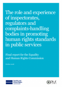This is the cover of The role and experience of inspectorates, regulators and complaints-handling bodies in promoting human rights in public services publication