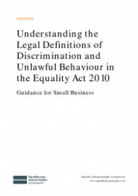 This is the cover of Understanding legal definitions of discrimination and unlawful behaviour in the Equality Act 2010 - guidance for small businesses