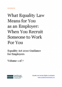 This is the cover of What equality law means for you as an employer: when you recruit someone to work for you