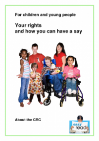 This is the cover of Your rights and how you can have a say (Young people and the CRC Easy Read)