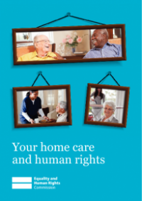 This is the cover of Your home care and human rights publication