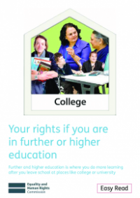 Your rights if you are in further or higher education Easy Read publication