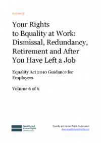 This is the cover of Your rights to equality at work: dismissal, redundancy, retirement and after you have left a job
